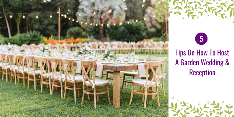 Tips On How To Host A Garden Wedding & Reception